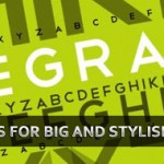 20 Big Typography Fonts for Big and Stylish Headlines