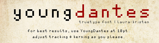 young dantes - 70 Remarkable High Quality Free Fonts for Graphic Designers