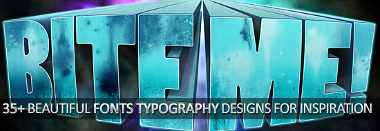 35+ Beautiful Fonts Typography Designs For Inspiration