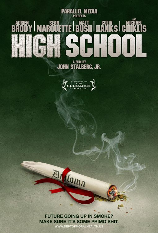 High School - 50+ Best Movie Posters of 2010 and 2011 - Movies Poster Showcase