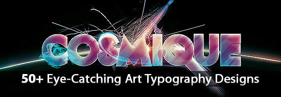 Post image of Digital Art Typography: 50+ Eye-Catching Art Typography Designs