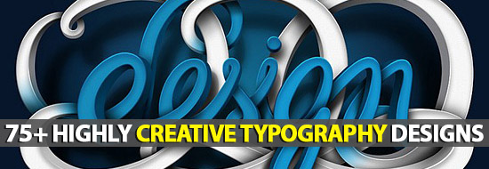 Post image of Fonts Typography: 75+ Highly Creative Typography Designs