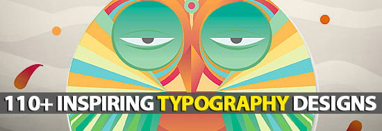 Typography Designs: 110+ Inspiring Typefaces and Typography