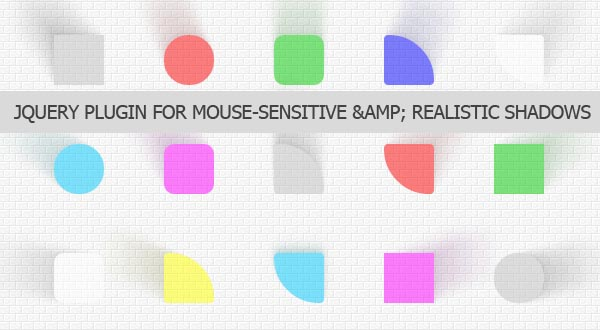 Real Shadow: jQuery Plugin For Mouse-Sensitive & Realistic Shadows