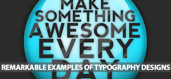 40 Remarkable Examples Of Typography Design