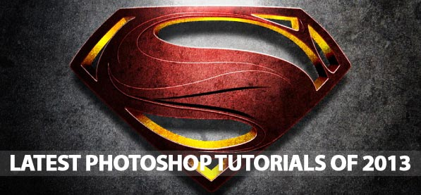 26 Latest Photoshop Tutorials 2013