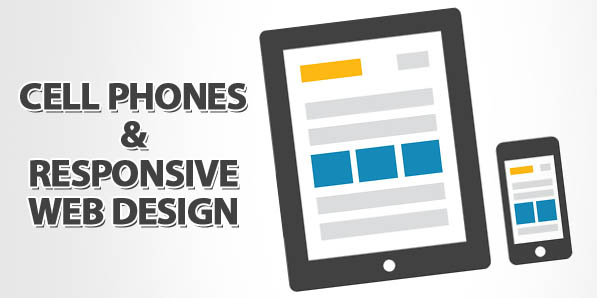 Cell Phones and Responsive Web Design