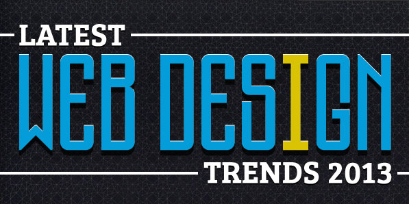 Latest Web Designing Trends of 2013