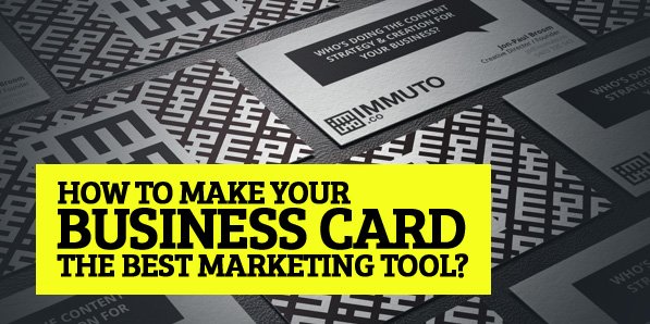How To Make Your Business Card The Best Marketing Tool Articles