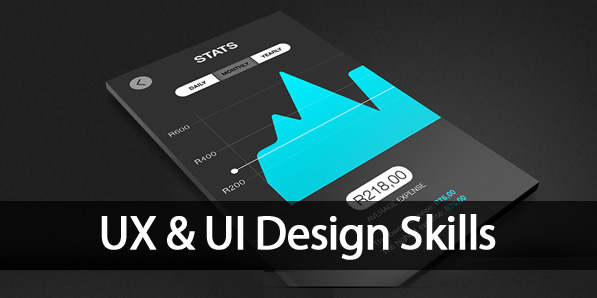 User Experience (UX) & User Interface (UI) Skills