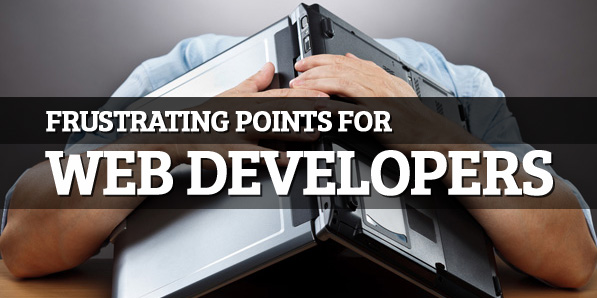Frustrating Points for Web Developers