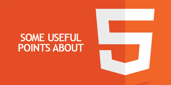 Some Useful Points about HTML5