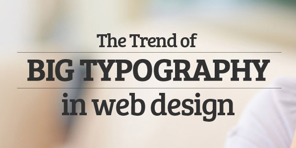 Big Typography Trend in Web Design