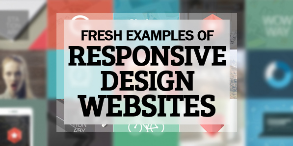30 Fresh Examples of Responsive Design Websites