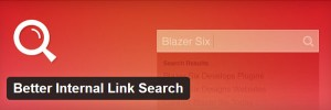 Better Internal Link Search WP Plugin