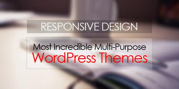 20 Most Incredible Multi-Purpose WordPress Themes