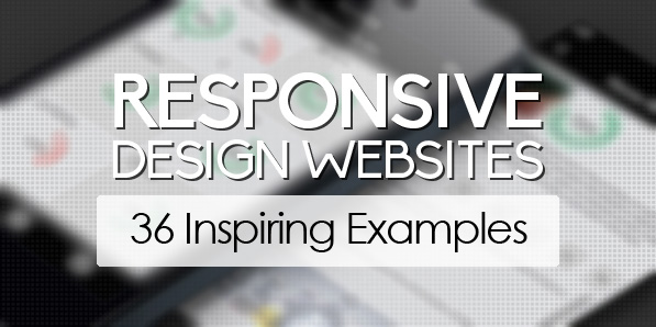 Responsive Design Websites 36 Fresh Examples