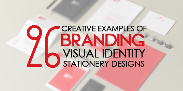 26 Creative Branding, Visual Identity and Stationery Designs