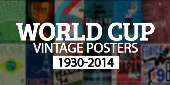World Cup Vintage Posters 1930 To 2014