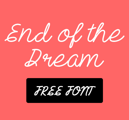 End of the Dream Free Font