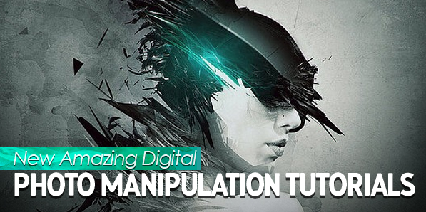 New Amazing Digital Photo Manipulation Tutorials