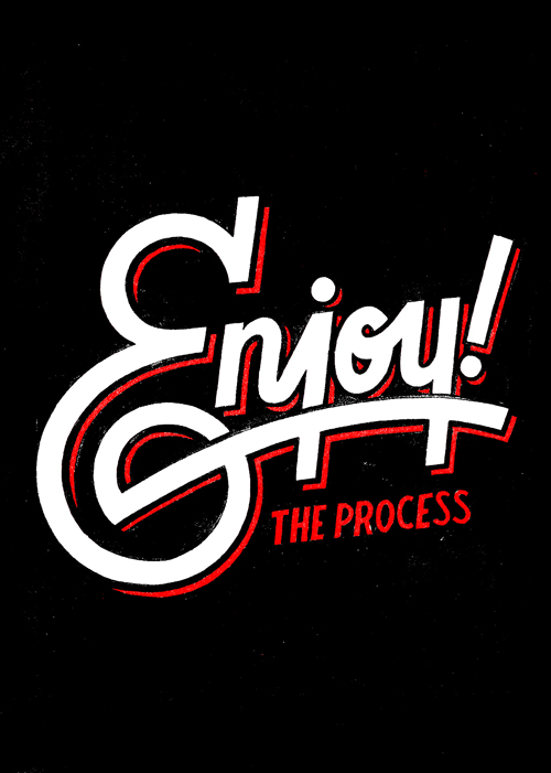 Enjoy The Process typography by Nathan Yoder