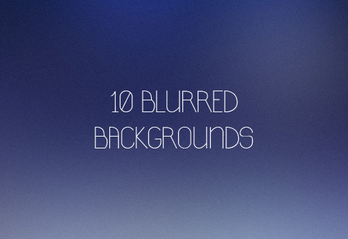 Beautiful Blurred Backgrounds (10 Items)