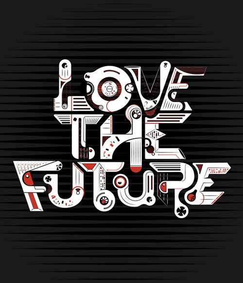 LOVE THE FUTURE typography by Chris