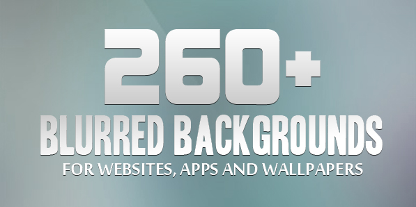 260+ High-Res Free Blurred Backgrounds for Websites, Apps & Wallpapers