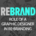Post thumbnail of How a Good Graphic Designer Can Go a Long Way in Helping You Re-Brand