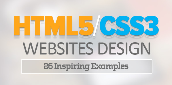 HTML5 and CSS3 Websites Design – 26 Inspiring Examples