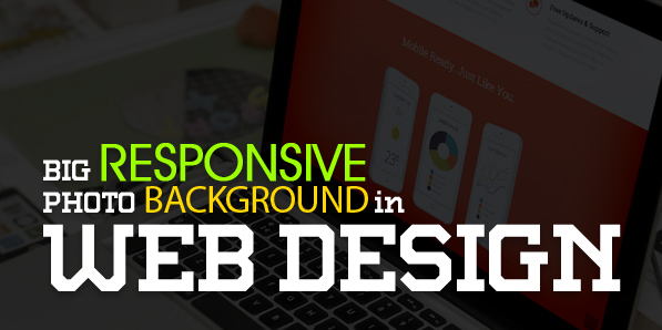 Big Responsive Photo Background Websites – 25 Web Design Examples