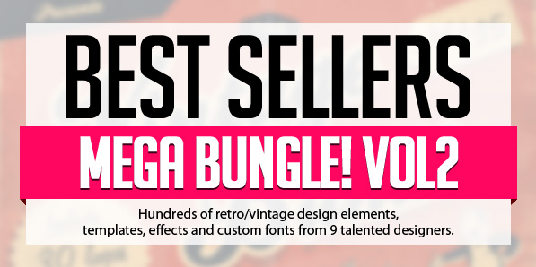 Best Sellers Mega Bundle Vol.2 for Designers