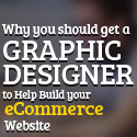 Post thumbnail of Why you should get a Graphic Designer to Help Build your Ecommerce Website