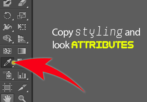 Eyedropper tool - copy styling and look attributes