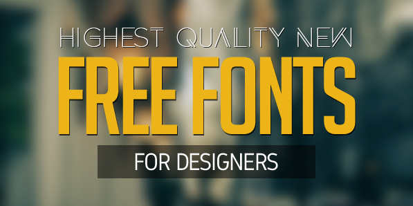 20 New Free Fonts For Designers