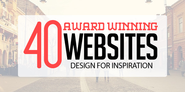 40 Fresh Award Winning Websites for Inspiration