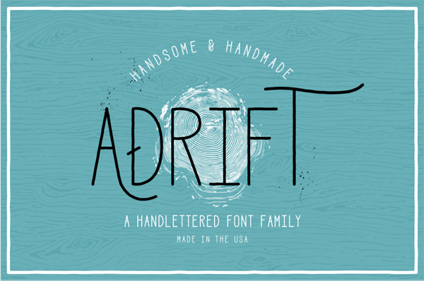 ADRIFT is a handsomely hand-lettered font family