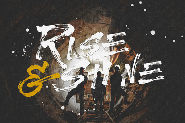 Rise & shine handdrawn brush typeface