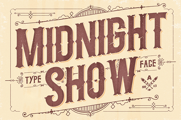 Midnight show typeface it's an old fashioned typeface