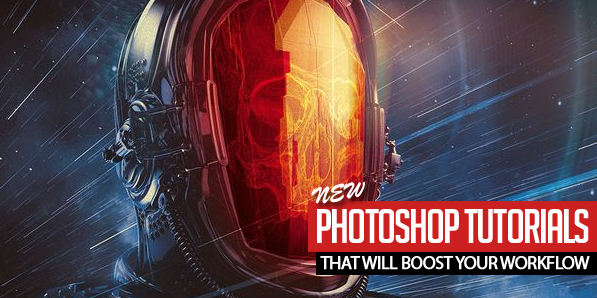 New Photoshop Tutorials That will Boost Your Workflow
