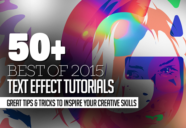 50 Best Text Effect Tutorials