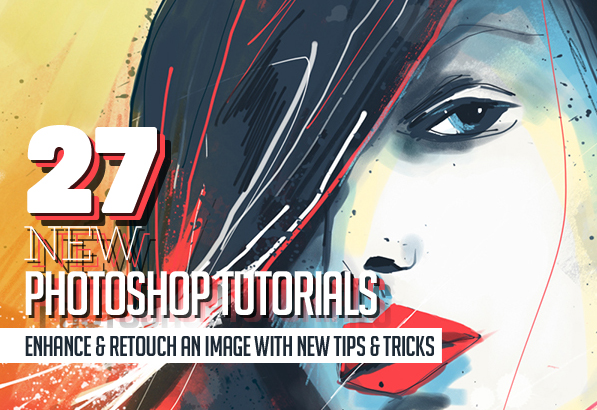 27 New Photoshop Tutorials to Enhance your Photoshop Skills