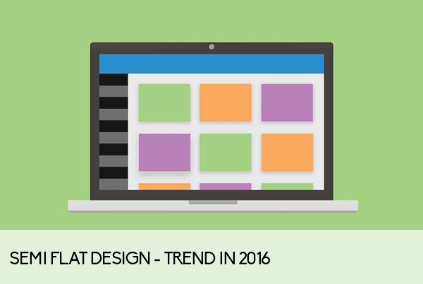 Semi Flat Design - trend in 2016