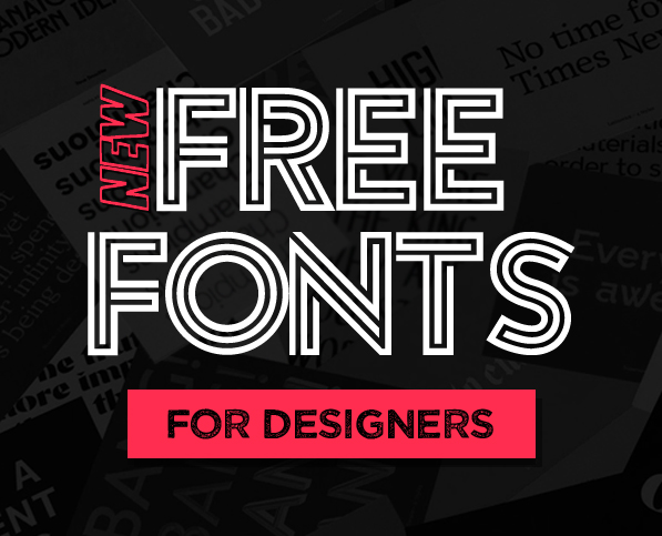 15 New Modern and Functional Free Fonts for Designers