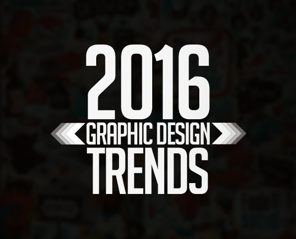 Graphic Design Trends 2016