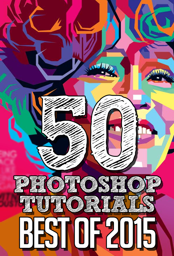 50 Best Adobe Photoshop Tutorials of 2015 | Tutorials ...