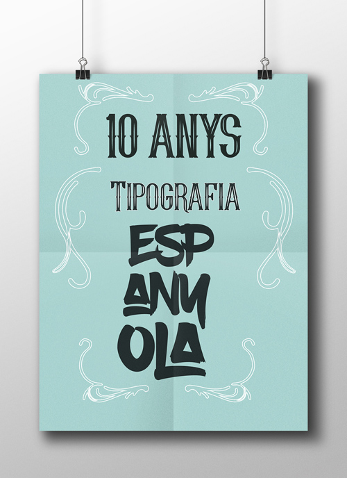 Poster 10 years Spanish Typesetting handwriting lettering