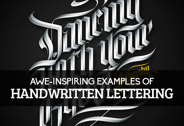 25 Awe-Inspiring Examples of Handwritten Lettering