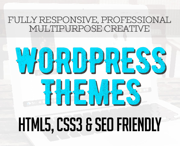 New WordPress Themes (HTML5, CSS3 and SEO Friendly)